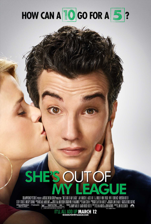 SHE\'S OUT OF MY LEAGUE